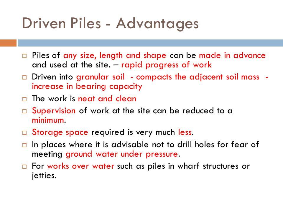 Driven Piles - Advantages