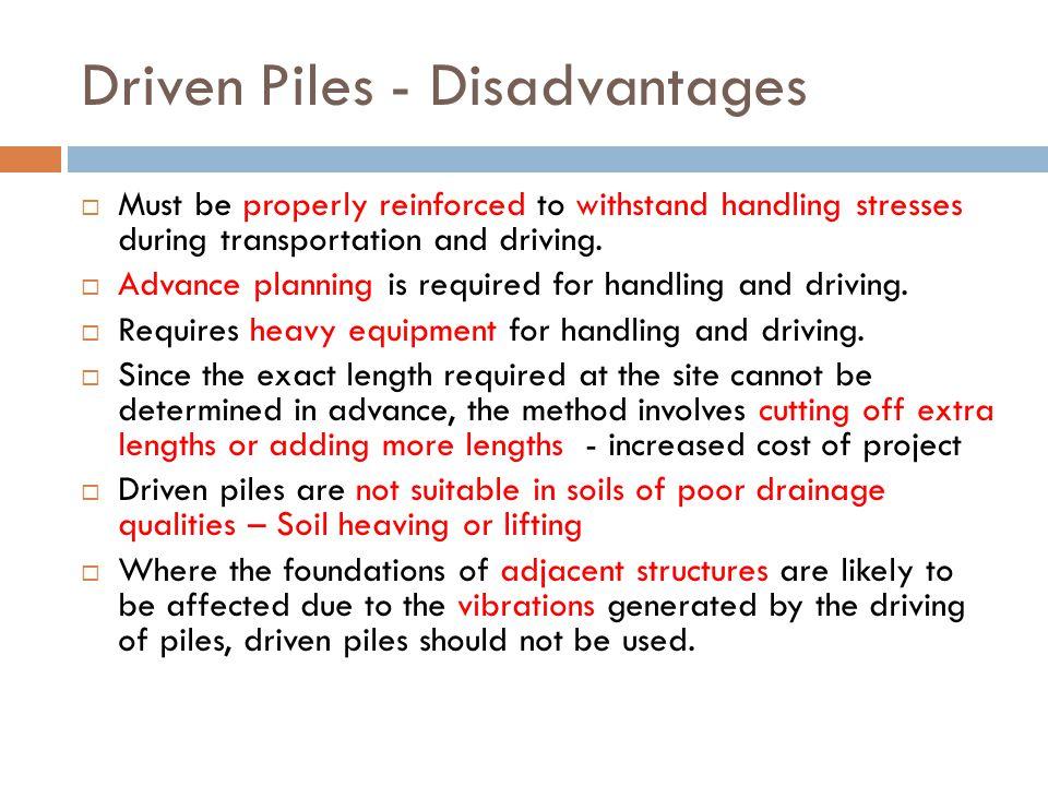 Driven Piles - Disadvantages