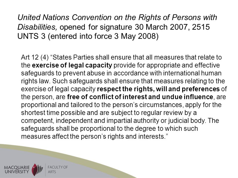 United Nations Convention on the Rights of Persons with Disabilities, opened for signature 30 March 2007, 2515 UNTS 3 (entered into force 3 May 2008)