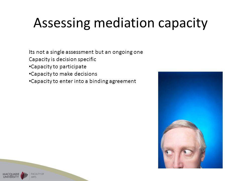 Assessing mediation capacity