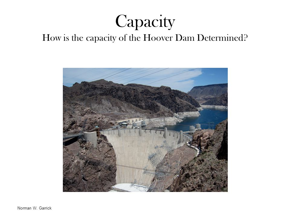 Capacity How is the capacity of the Hoover Dam Determined