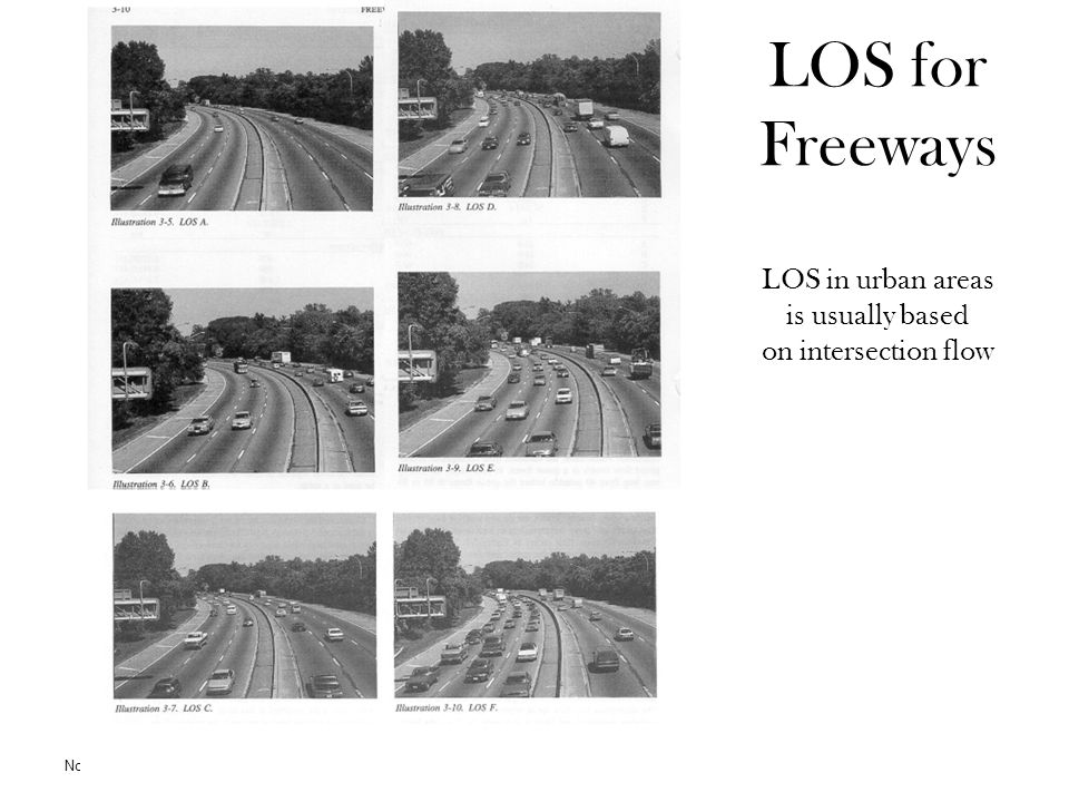 LOS for Freeways LOS in urban areas is usually based on intersection flow