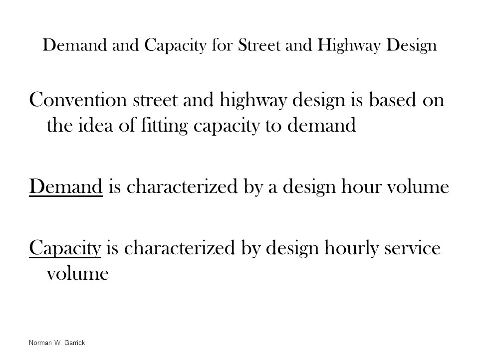 Demand and Capacity for Street and Highway Design