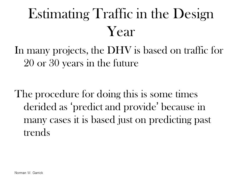 Estimating Traffic in the Design Year