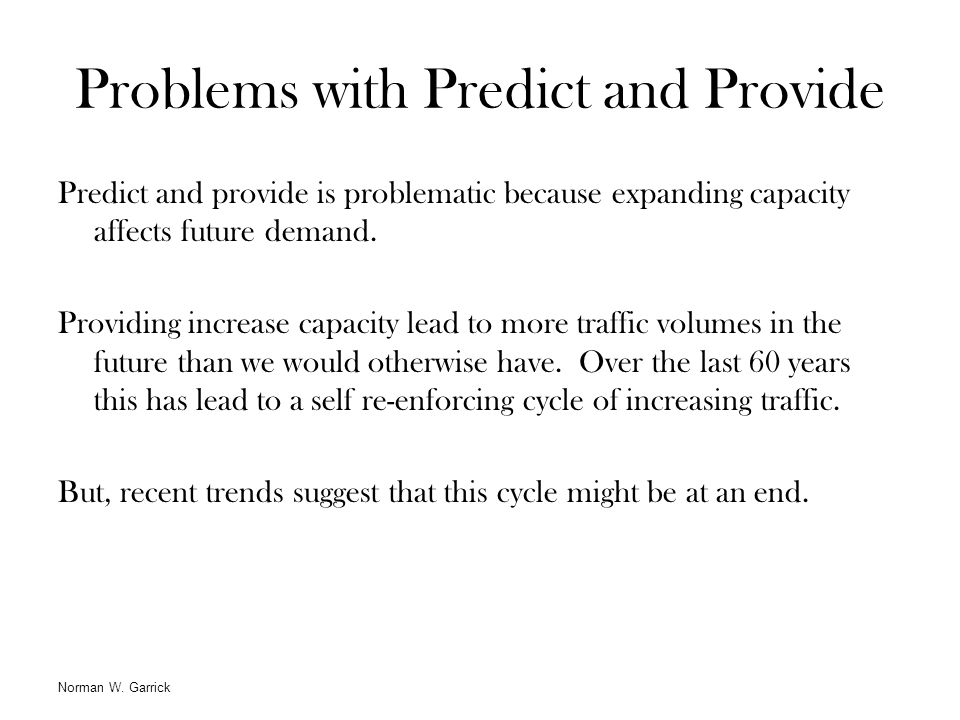 Problems with Predict and Provide