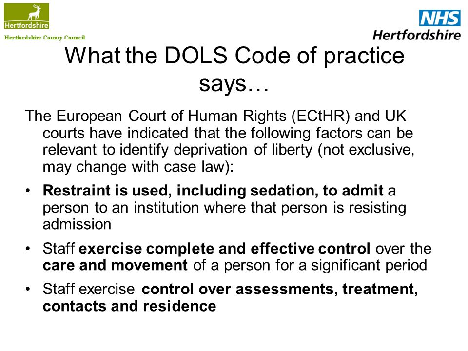 What the DOLS Code of practice says…