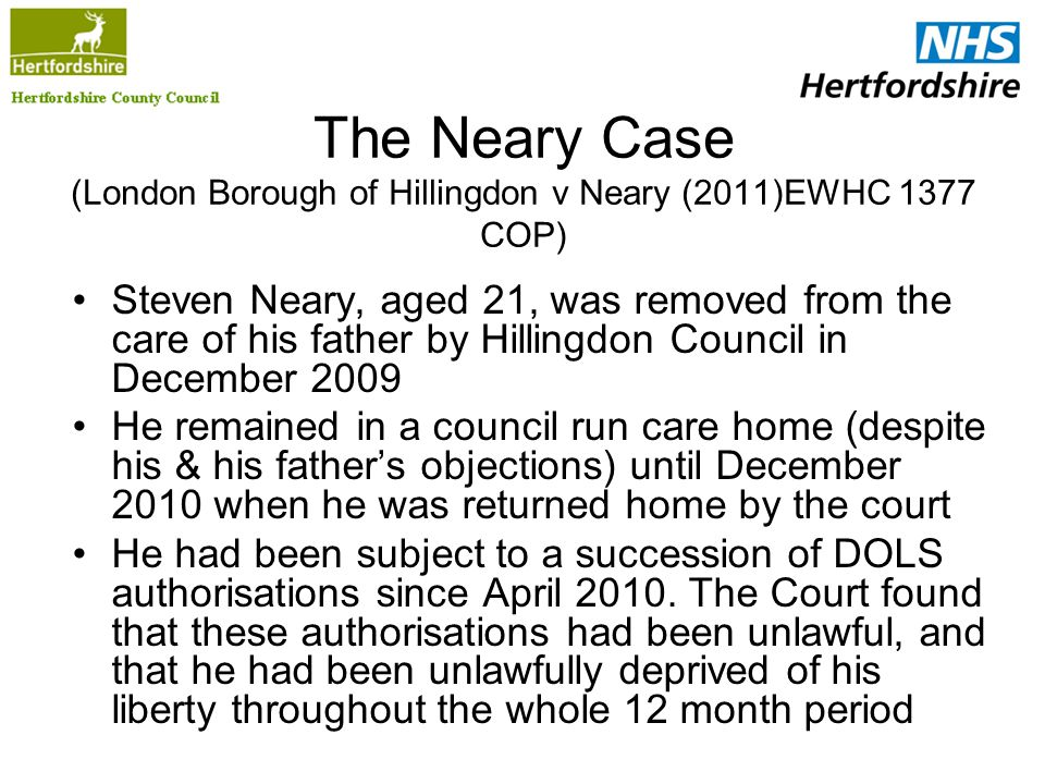 The Neary Case (London Borough of Hillingdon v Neary (2011)EWHC 1377 COP)