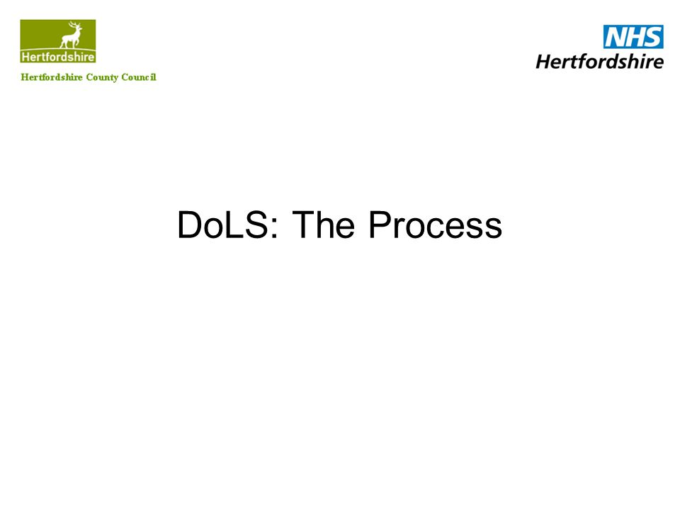 DoLS: The Process