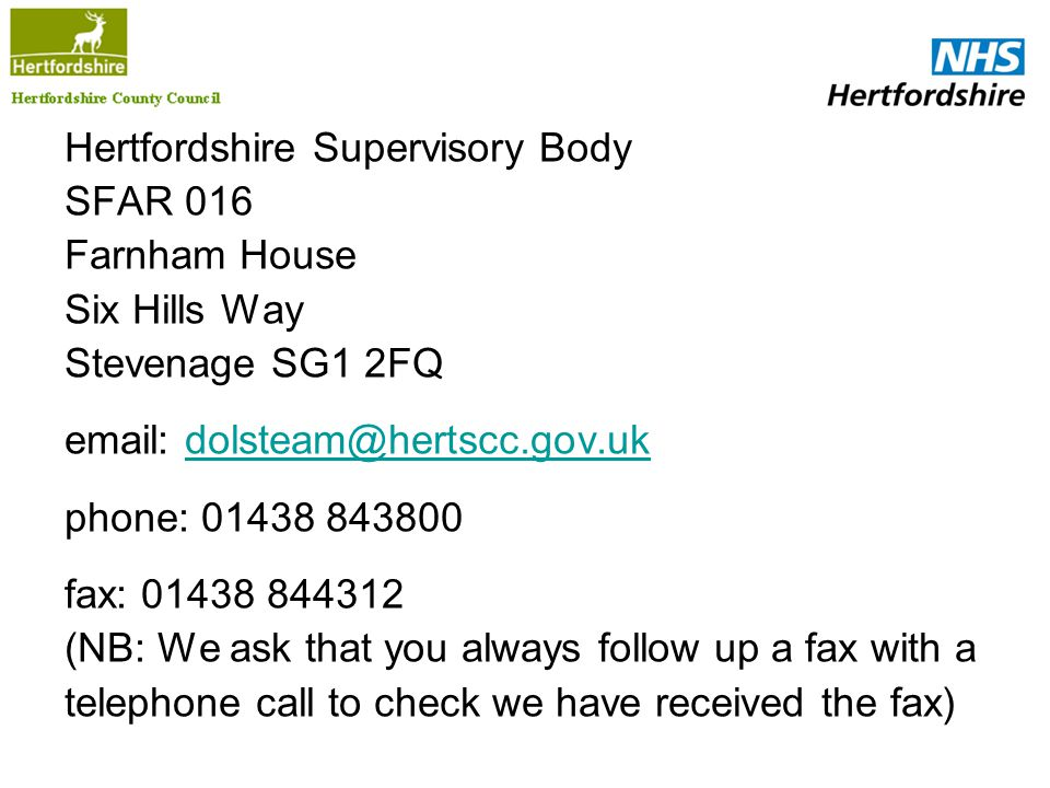 Hertfordshire Supervisory Body SFAR 016 Farnham House Six Hills Way