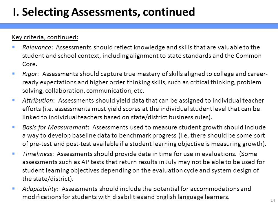 I. Selecting Assessments, continued