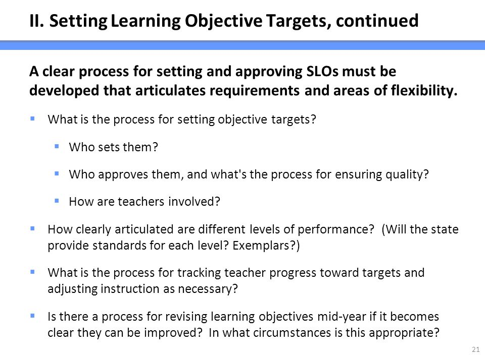 II. Setting Learning Objective Targets, continued