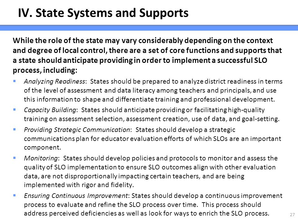 IV. State Systems and Supports