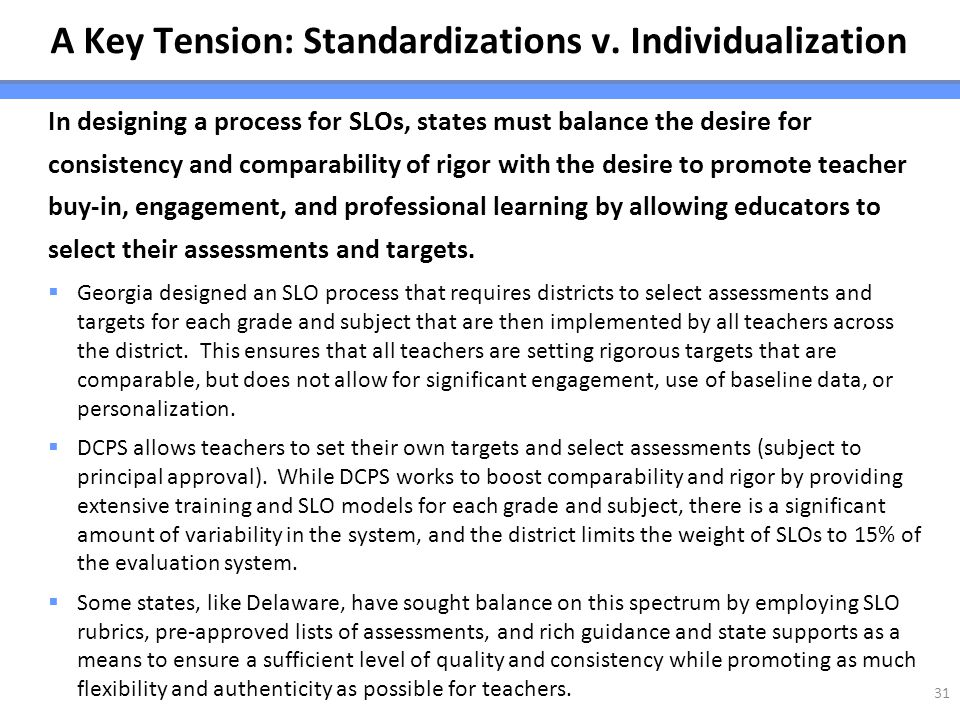 A Key Tension: Standardizations v. Individualization