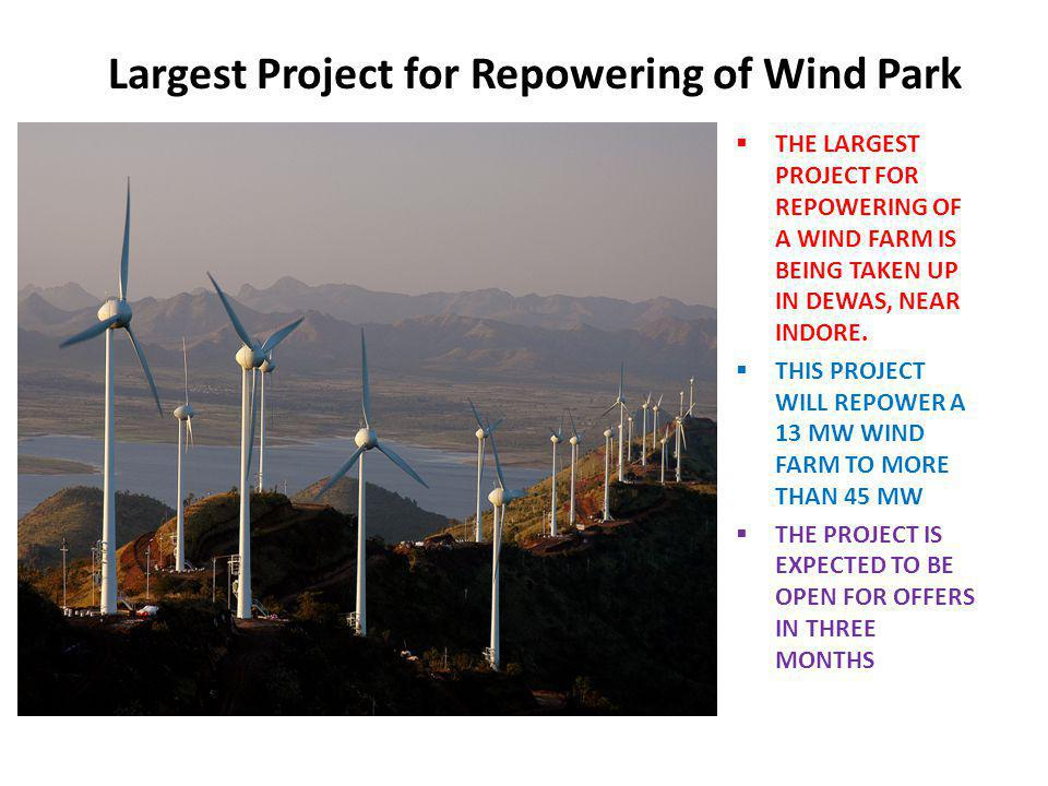 Largest Project for Repowering of Wind Park