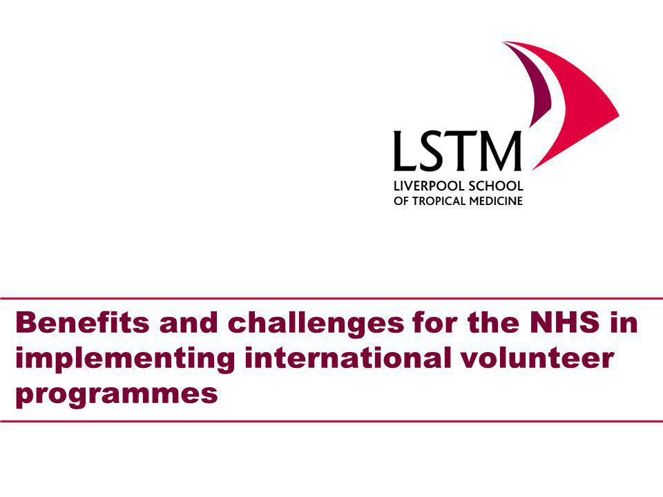 Benefits and challenges for the NHS in implementing international volunteer programmes