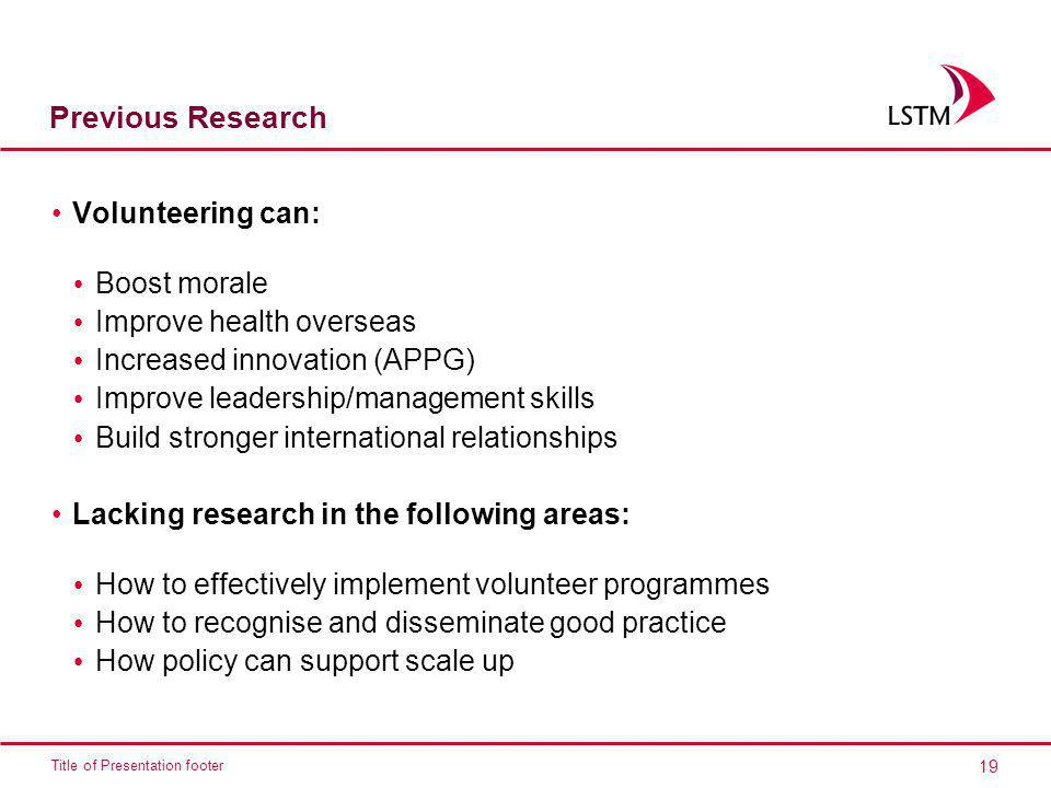 Previous Research Volunteering can: Boost morale