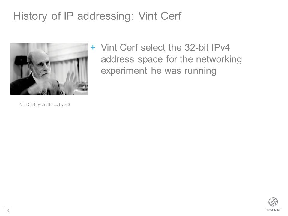History of IP addressing: Vint Cerf