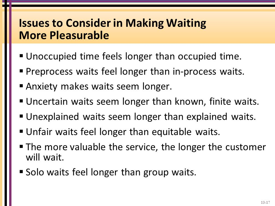 Issues to Consider in Making Waiting More Pleasurable