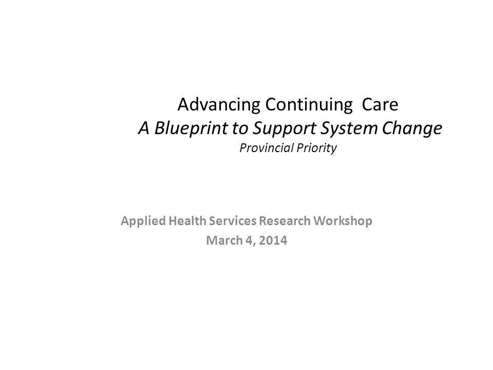 Applied Health Services Research Workshop March 4, 2014