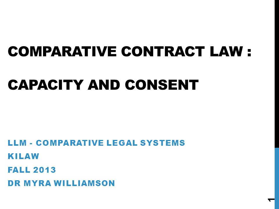 Comparative Contract LaW : capacity and consent