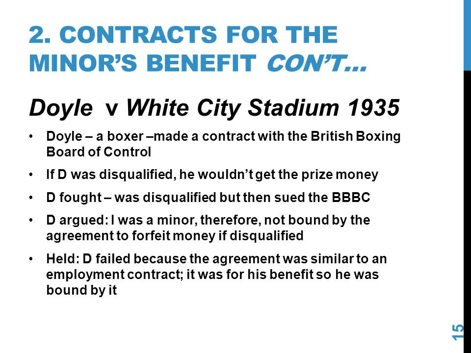 2. Contracts for the minor's benefit con't…