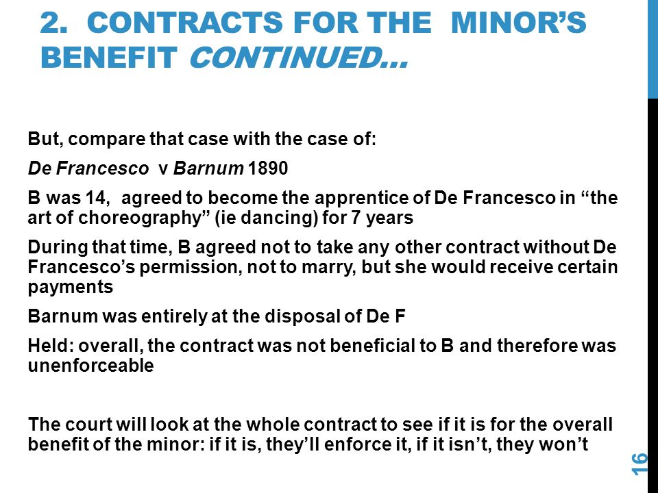 2. Contracts for the minor's benefit continued…