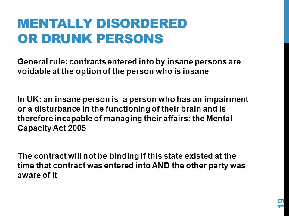Mentally disordered or drunk persons