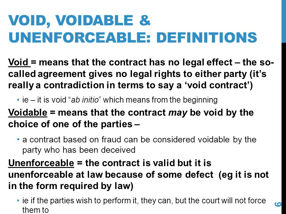 Void, voidable & unenforceable: definitions