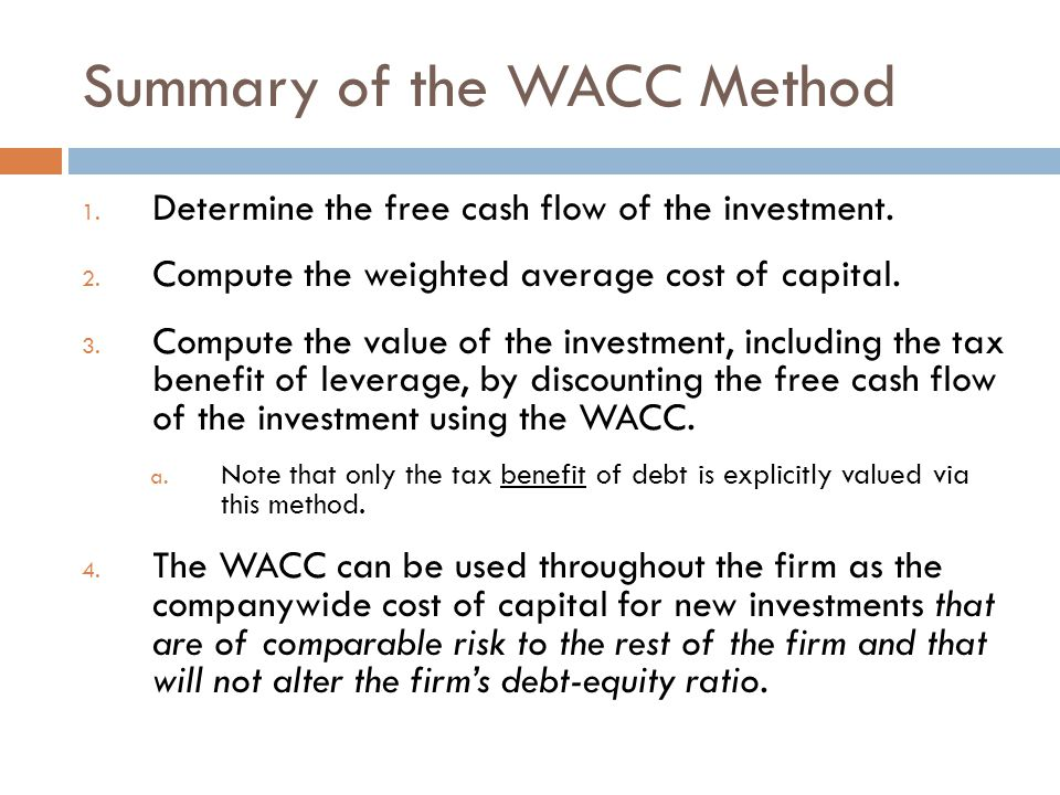 Summary of the WACC Method