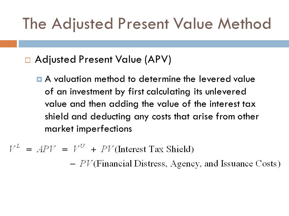 The Adjusted Present Value Method