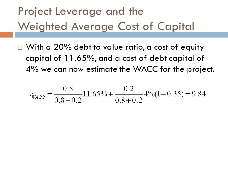 Project Leverage and the Weighted Average Cost of Capital
