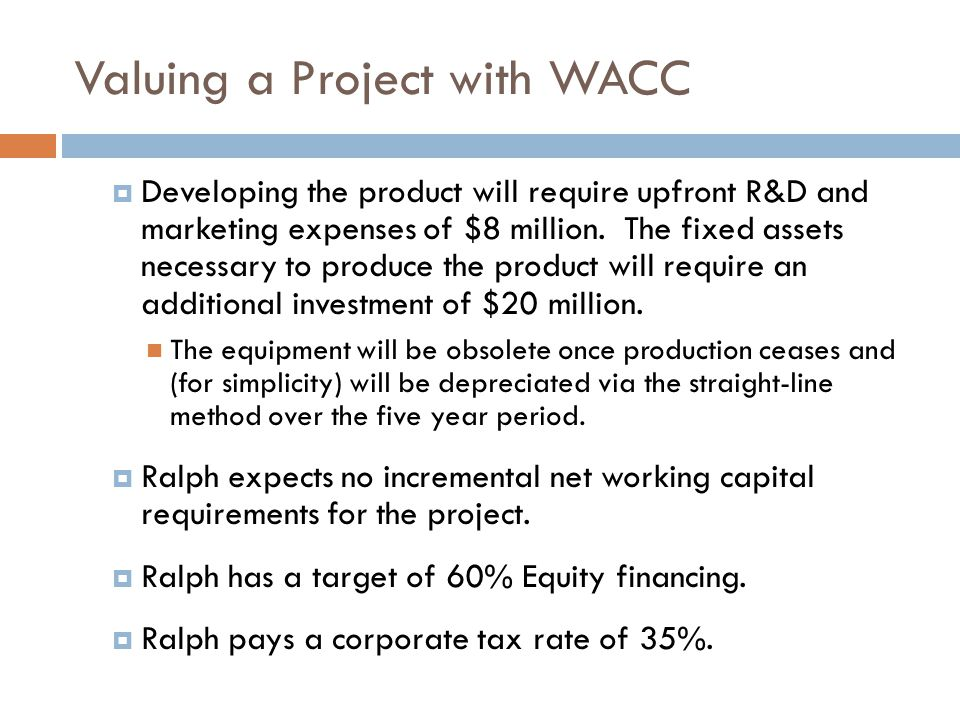 Valuing a Project with WACC