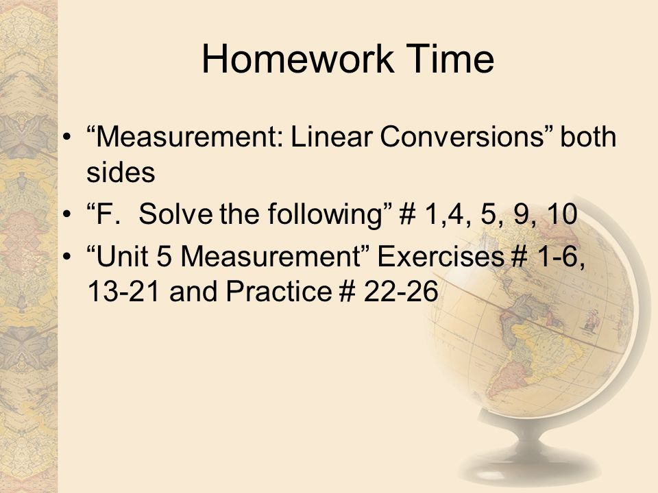 Homework Time Measurement: Linear Conversions both sides