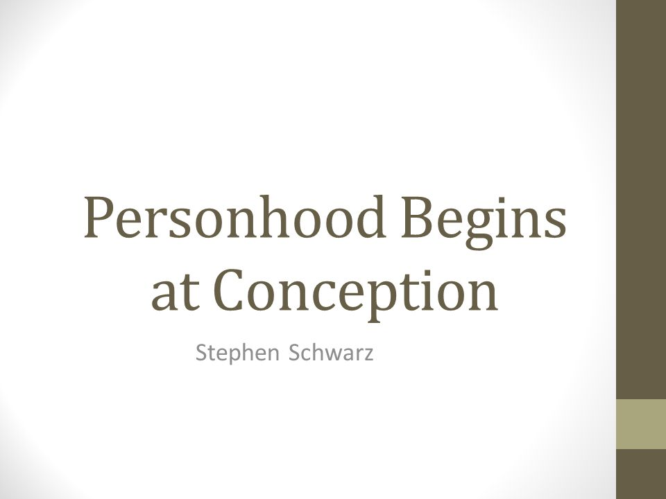 Personhood Begins at Conception