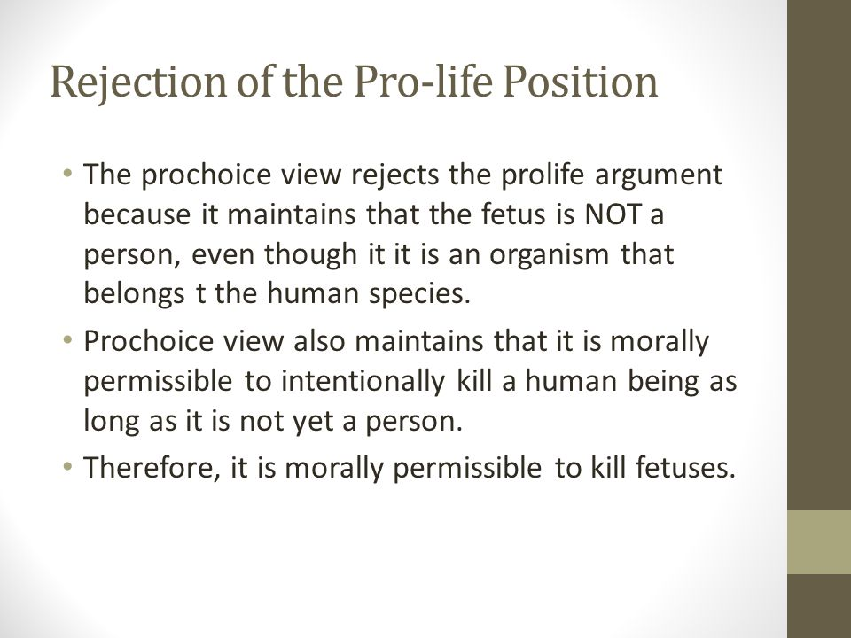 Rejection of the Pro-life Position