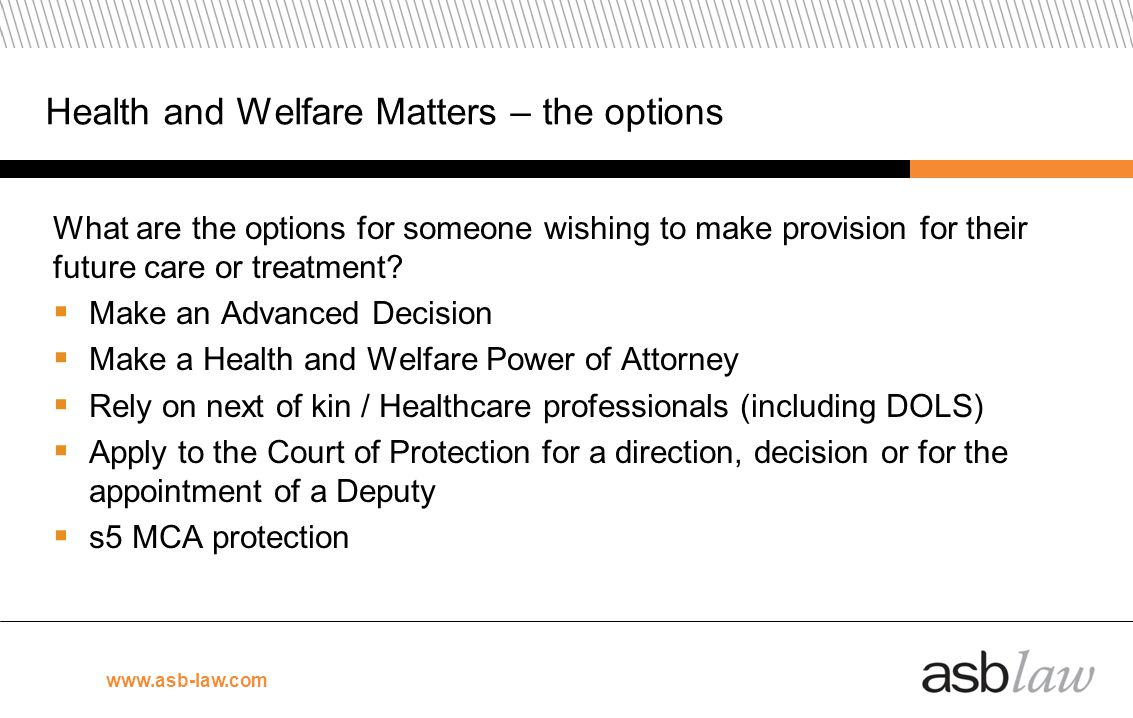 Health and Welfare Matters – the options