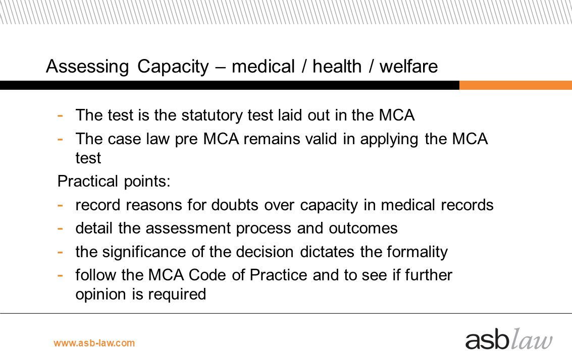 Assessing Capacity – medical / health / welfare