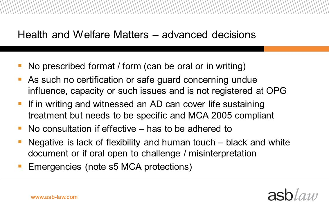 Health and Welfare Matters – advanced decisions