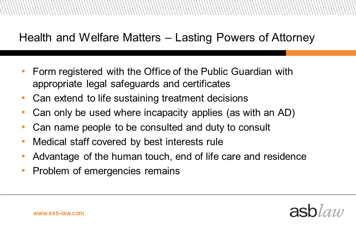 Health and Welfare Matters – Lasting Powers of Attorney