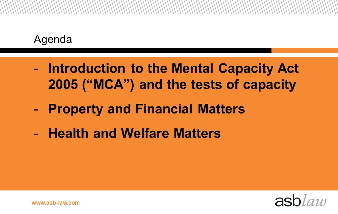 Property and Financial Matters Health and Welfare Matters