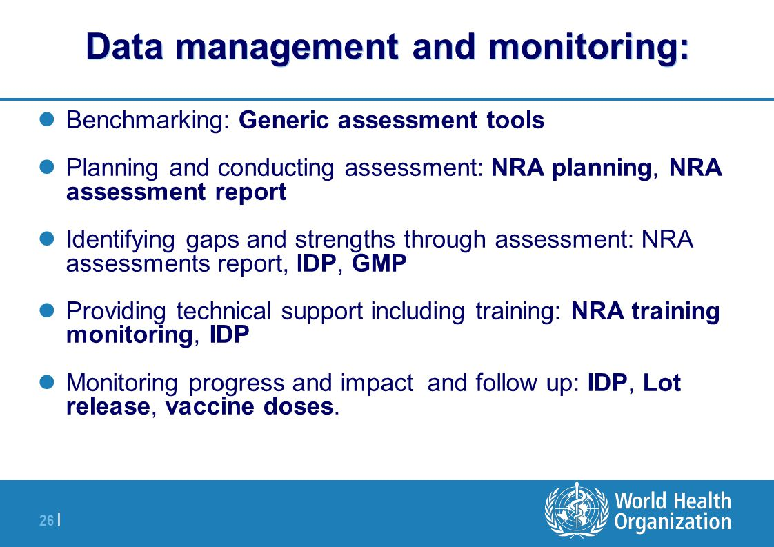 Data management and monitoring: