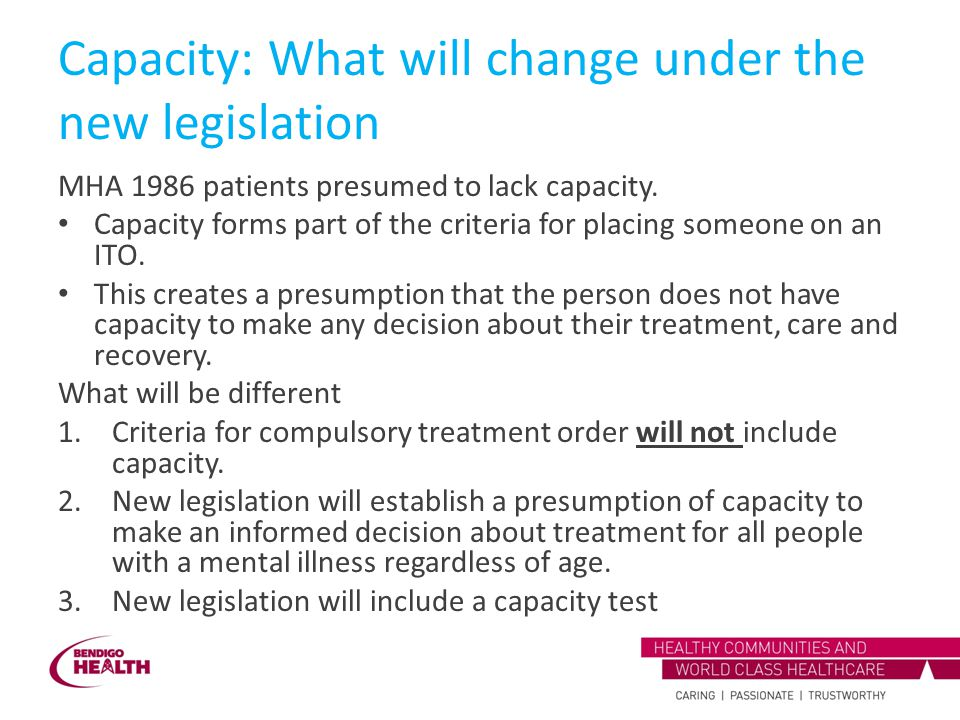Capacity: What will change under the new legislation