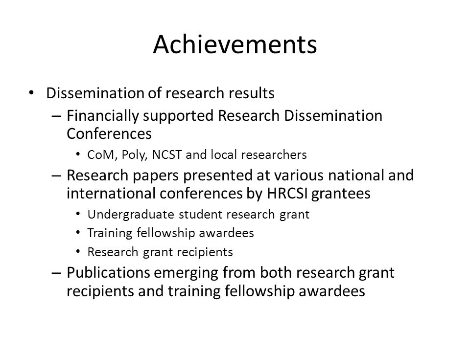 Achievements Dissemination of research results