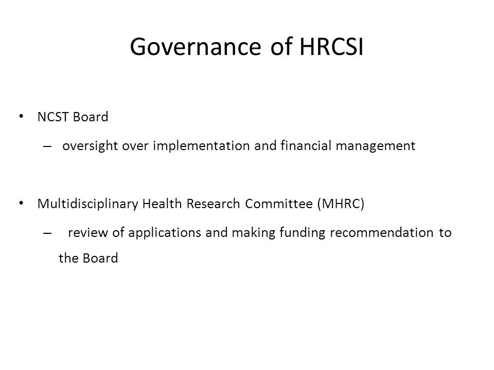Governance of HRCSI NCST Board