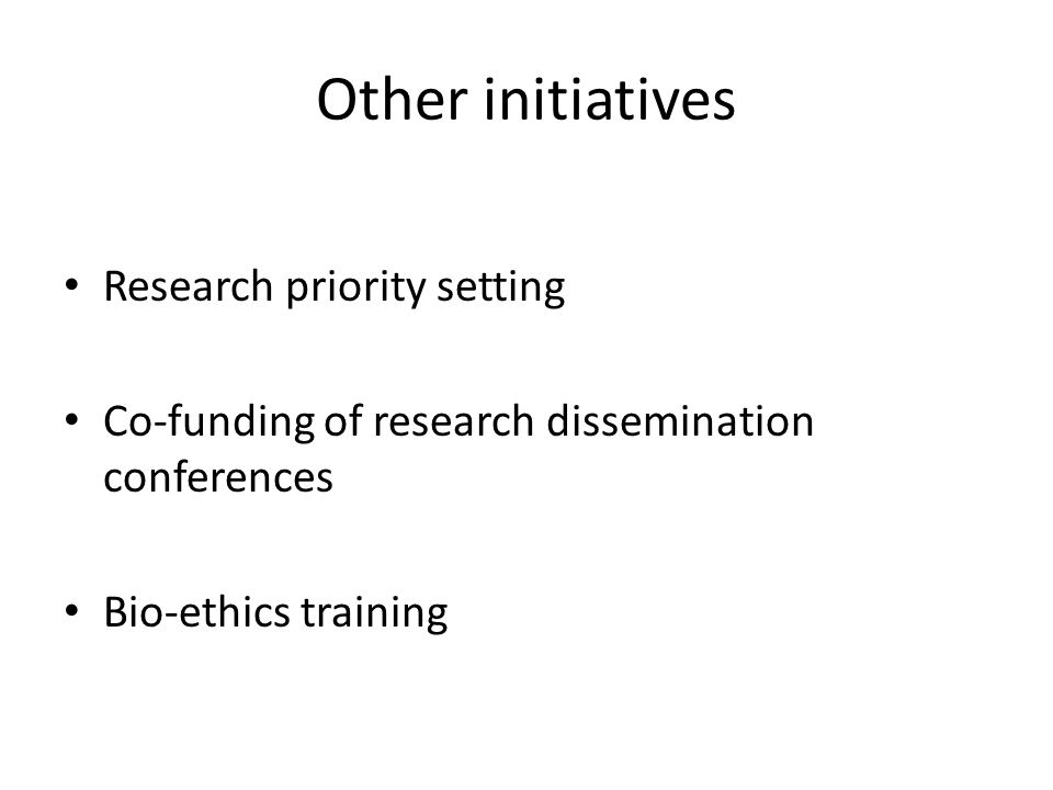 Other initiatives Research priority setting