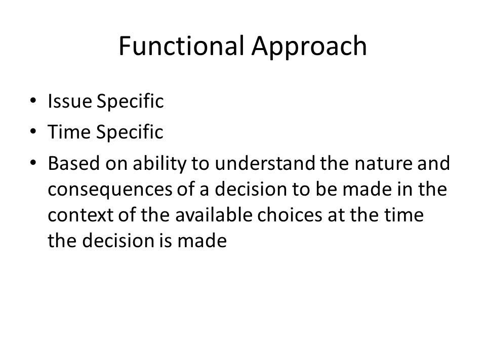 Functional Approach Issue Specific Time Specific