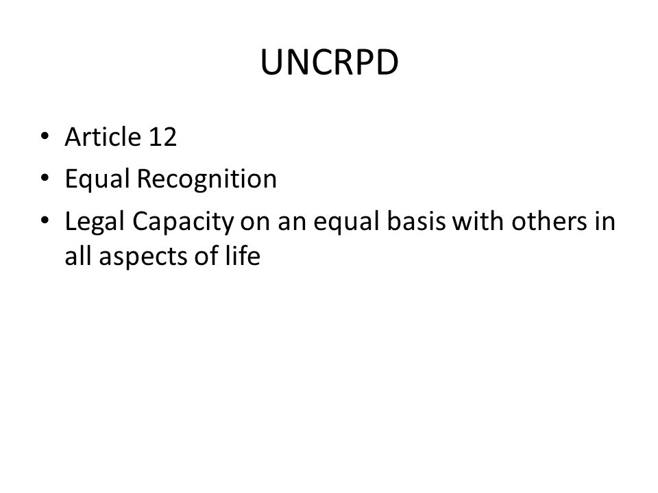 UNCRPD Article 12 Equal Recognition