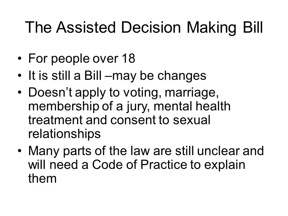 The Assisted Decision Making Bill