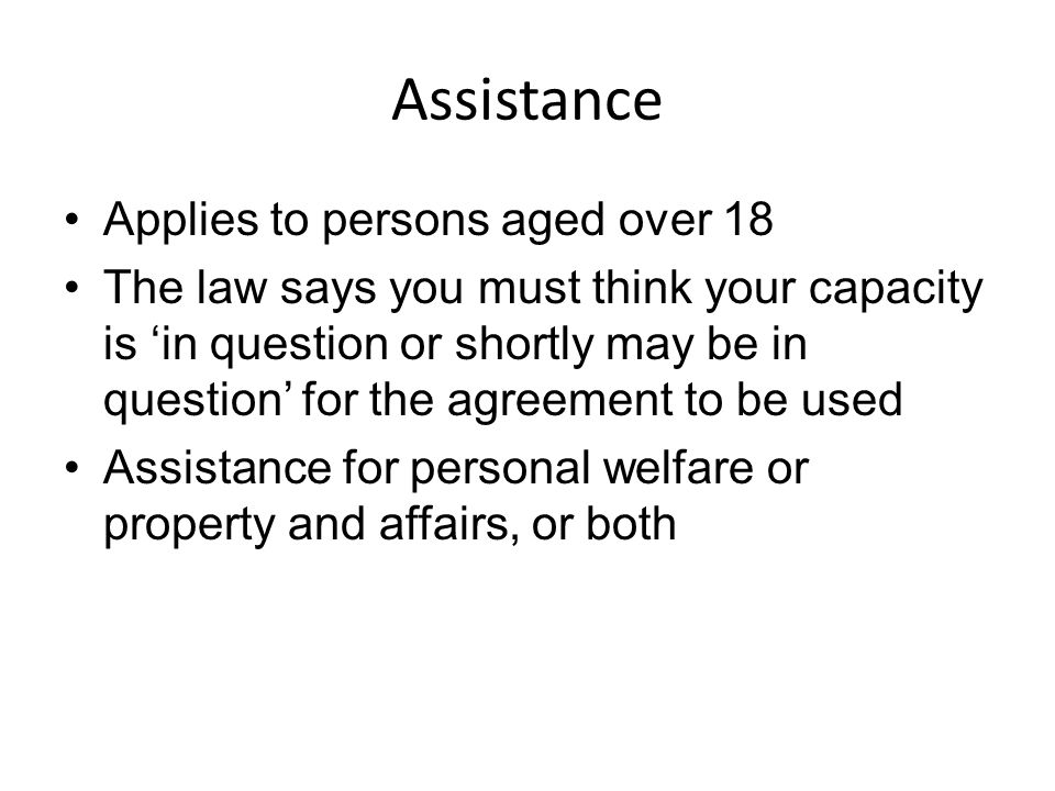 Assistance Applies to persons aged over 18