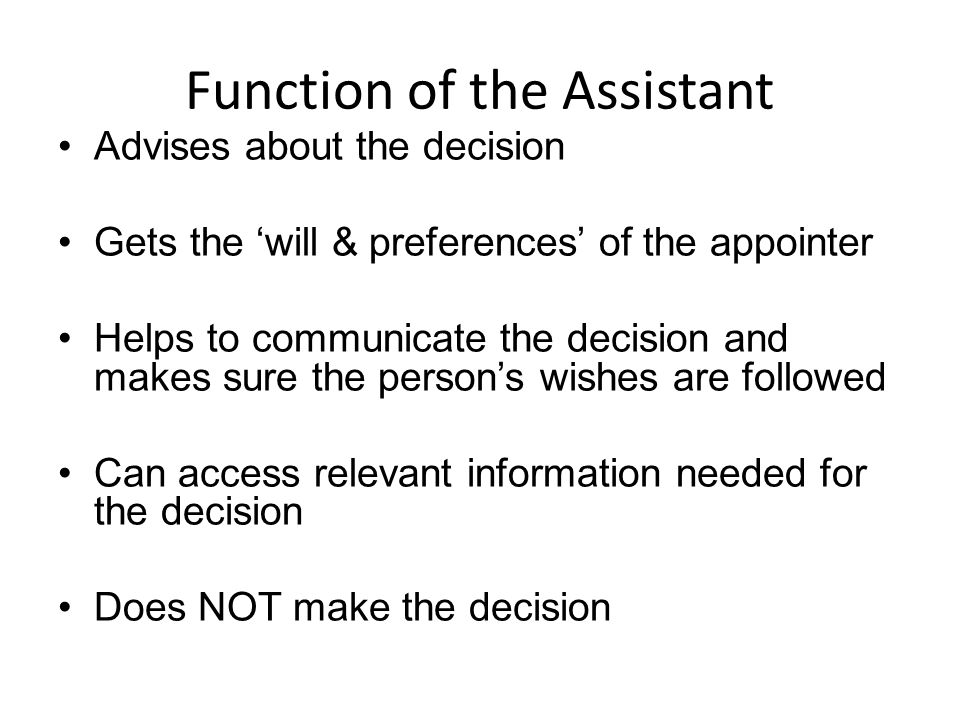 Function of the Assistant